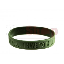 If I tell you... Silicone Bracelet OD